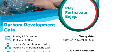 Durham Development Gala- Freeman's Quay Leisure Centre- 11.30am- 3.30pm